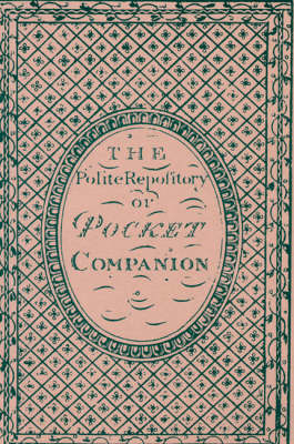 The Polite Repository or Pocket Companion (Paperback)