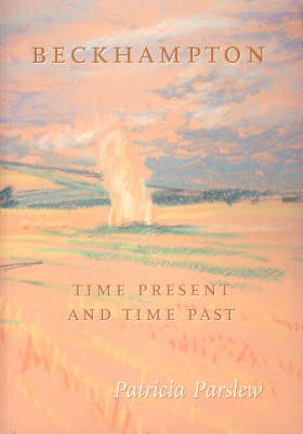 Beckhampton: Time Present and Time Past (Paperback)