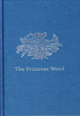 The Primrose Wood (Hardback)