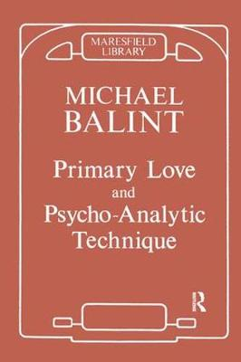 Primary Love and Psychoanalytic Technique (Paperback)