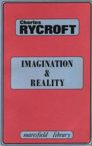 Imagination and Reality: Psychoanalytical Essays 1951-1961 (Paperback)