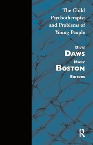 Child Psychotherapist and Problems of Young People (Paperback)