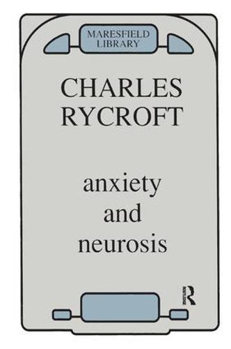 Anxiety and Neurosis (Paperback)