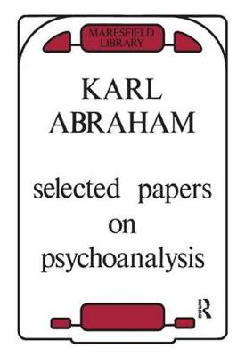 Selected Papers on Psychoanalysis (Paperback)