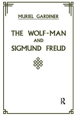 The Wolf-Man and Sigmund Freud (Paperback)