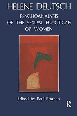 The Psychoanalysis of Sexual Functions of Women (Paperback)