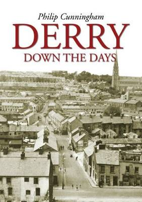 Derry Down the Days (Paperback)