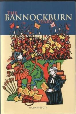 The Bannockburn Years (Paperback)