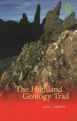 The Highland Geology Trail (Paperback)