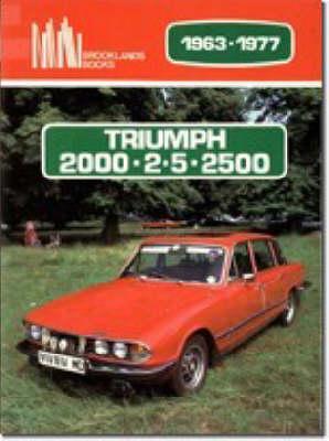 Triumph 2000, 2.5, 2500, 1963-77 - Brooklands Books Road Tests Series (Paperback)
