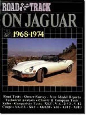 """""""Road & Track"""" on Jaguar, 1968-74 - Brooklands Books Road Tests Series (Paperback)"""