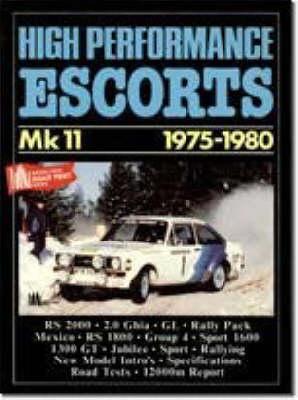 High Performance Escorts Mk.2, 1975-80 - Brooklands Books Road Tests Series (Paperback)