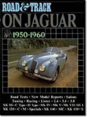 """Road & Track"" on Jaguar, 1950-60 - Brooklands Books Road Tests Series (Paperback)"