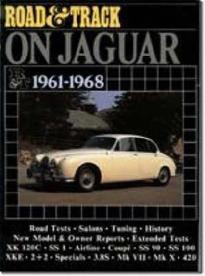 """""""Road & Track"""" on Jaguar, 1961-68 - Brooklands Books Road Tests Series (Paperback)"""