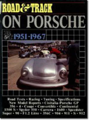 """Road & Track"" on Porsche, 1951-67 - Brooklands Books Road Tests Series (Paperback)"