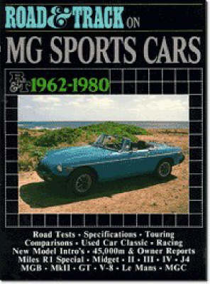 """Road & Track"" on MG Sports Cars, 1962-80 - Brooklands Books Road Tests Series (Paperback)"