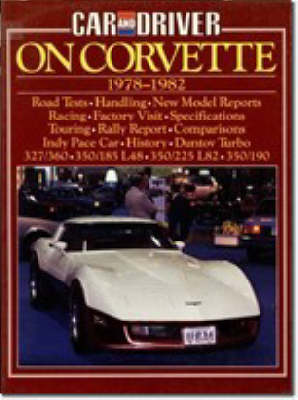 """Car & Driver"" on Corvette, 1978-82 - Brooklands Books Road Tests Series (Paperback)"