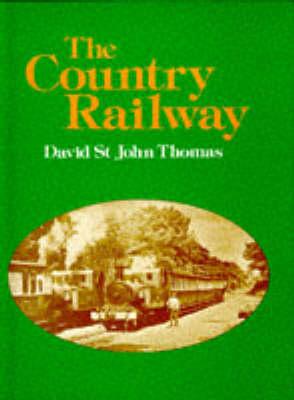 The Country Railway (Hardback)