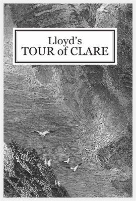 Lloyd's Tour of Clare - 1780: From Henn's Exact Reprint of 1893 (Paperback)