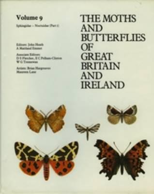 Sphingidae - Noctuidae (Noctuinae - Hadeninae) - The Moths and Butterflies of Great Britain and Ireland 9 (Hardback)