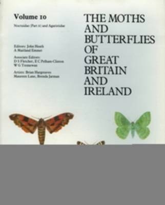 Noctuidae (Cuculliinae - Hypeninae) - Agaristidae - The Moths and Butterflies of Great Britain and Ireland 10 (Paperback)