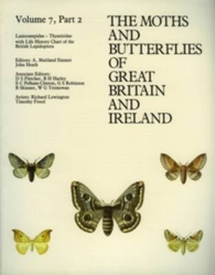 Lasiocampidae - Thyatiridae - The Moths and Butterflies of Great Britain and Ireland 7/2 (Paperback)