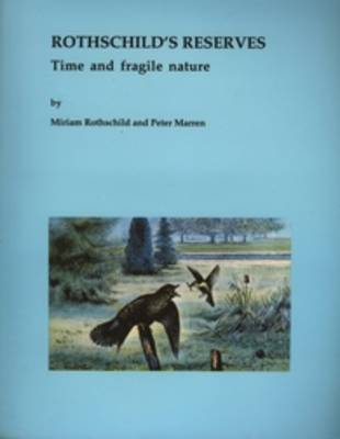 Rothschild's Reserves: Time and Fragile Nature (Paperback)