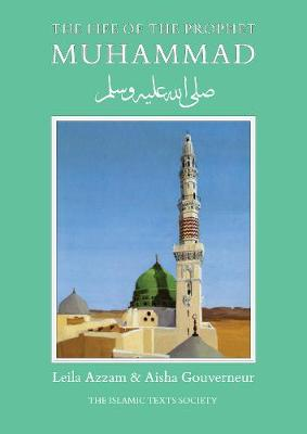 The Life of the Prophet Muhammad (Paperback)