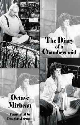 The Diary of a Chambermaid - Decadence from Dedalus (Paperback)
