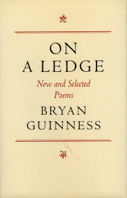 On a Ledge: New and Selected Poems (Hardback)