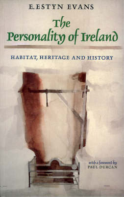 The Personality of Ireland: Habitat, Heritage and History (Paperback)