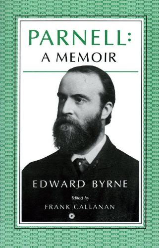 Parnell: A Memoir - Essays & Texts in Cultural History (Paperback)