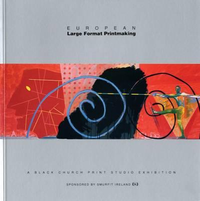 European Large-Format Printmaking (Paperback)