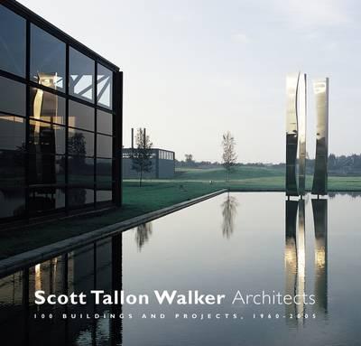 Scott Tallon Walker Architects: 100 Buildings and Projects 1960-2005 (Hardback)