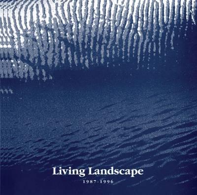 Living Landscape 1987-1996 (Rag book)