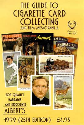 Albert's Guide to Cigarette Card Collecting: 1999 (Paperback)