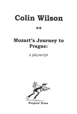 Mozart's Journey to Prague: Playscript (Paperback)