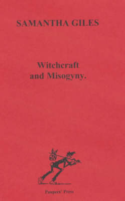 Witchcraft and Misogyny (Paperback)