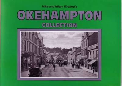 Mike and Hilary Wreford's Okehampton Collection (Paperback)