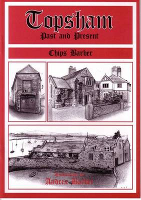Topsham Past and Present (Paperback)
