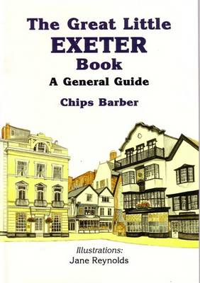 The Great Little Exeter Book: A General Guide (Paperback)