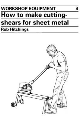 How to Make Cutting Shears for Sheet Metal (Paperback)