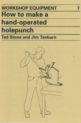 How to Make a Hand-Operated Hole-Punch (Paperback)