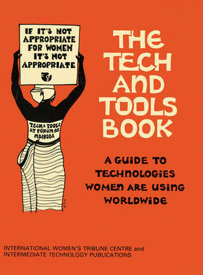 Tech and Tools Book: A guide to the technologies women are using worldwide (Paperback)