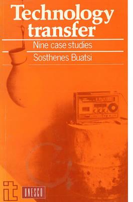 Technology Transfer: Nine case studies (Paperback)