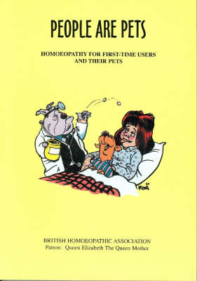 People are Pets: Homoeopathy for First-time Users and Their Pets (Paperback)
