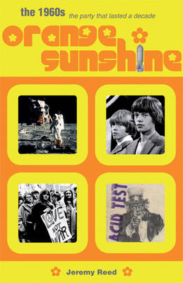 Orange Sunshine: The Party That Lasted a Decade (Paperback)