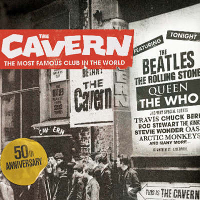 The Cavern: The Most Famous Club in the World (Paperback)