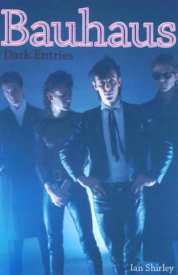 Bauhaus: Dark Entries (Paperback)