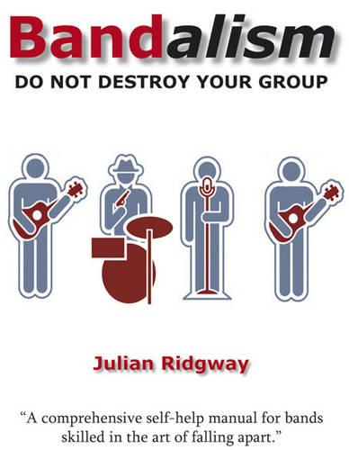 Bandalism: Do Not Destroy Your Group (Paperback)